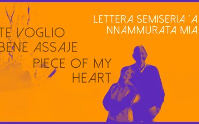 Lettera semiseria 'a nnammurata mia
